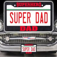 Super Dad License Plate Frame - Dad Gifts - Buy Holiday Shop Gifts